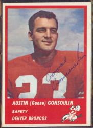 Autographed 1963 Fleer Austin (Goose) Gonsoulin