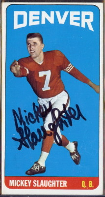 autographed 1965 topps mickey slaughter