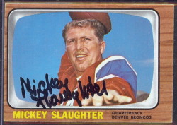 autographed 1966 topps mickey slaughter