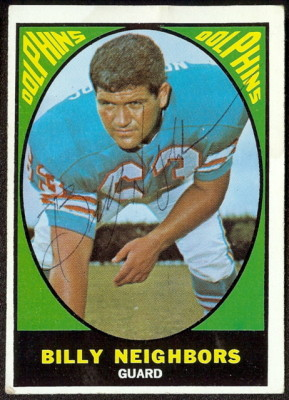 autographed 1967 topps billy neighbors