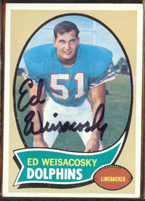 autographed 1970 topps ed weisacosky