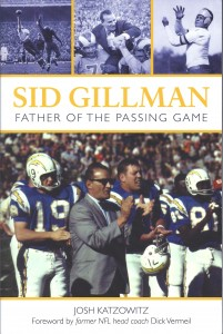 Sid Gillman; Father of the Passing Game